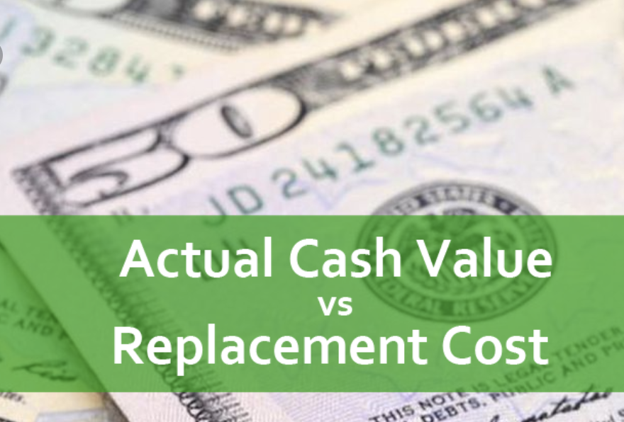Replacement Cost Value vs Actual Cash Value